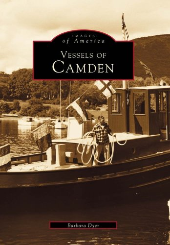 Vessels Of Camden (Images of America: Maine)