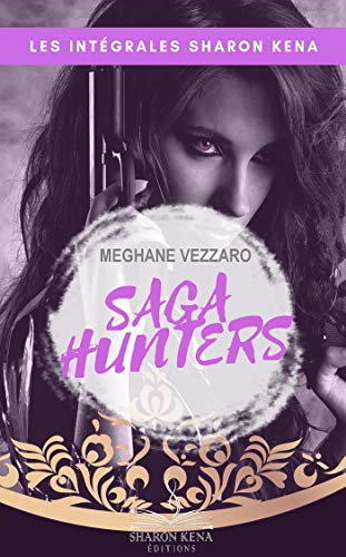 Saga Hunters 2: Nouvelle ombre (French Edition)