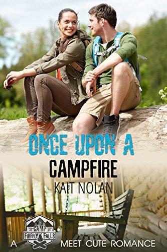 Once Upon A Campfire: A Camp Firefly Falls Meet Cute Romance