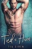 Free eBook - Tied to Him