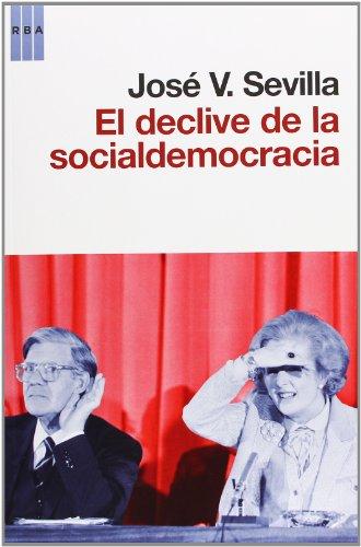 Descargar Libro El Declive De La Socialdemocracia Jose V. Sevilla