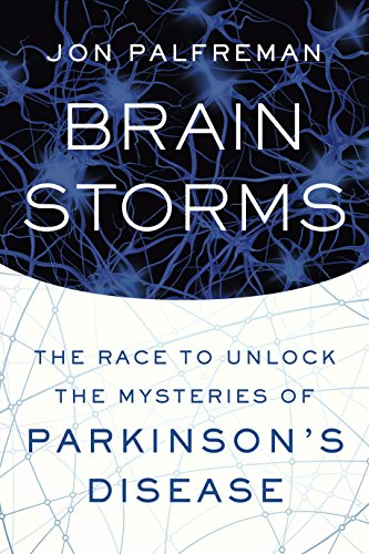 Brain Storms: The Race to Unlock the Mysteries of Parkinson's Disease (Skates Twin)