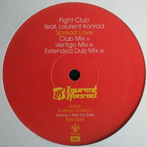 Spread Love - Fight Club Feat Laurent Konrad 2X12