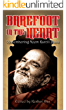 Barefoot in the Heart: Remembering Neem Karoli Baba (English Edition)