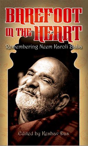 BEST Barefoot in the Heart: Remembering Neem Karoli Baba K.I.N.D.L.E