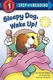 Sleepy Dog, Wake Up!, Harriet Ziefert, 0385391064