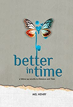 Better in Time (Time After Time Book 2) by [Henry, Mel]