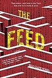 Image of The Feed: A Novel