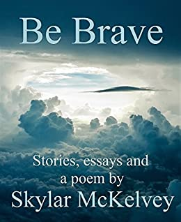 what it means to be brave essay Join our contributors as they critically examine the assumptions of ourselves and others regarding what it means to be human.