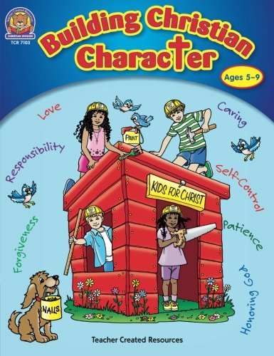 Building Christian Character