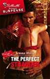 The Perfect Stranger, Jenna Mills, 0373275315