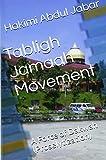 Tabligh Jamaah Movement: A Force of  Dakwah