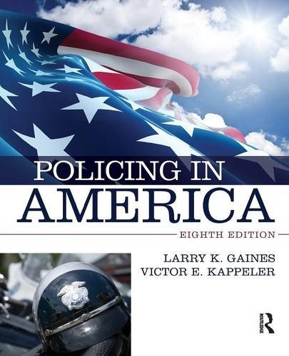 the police in america 8th edition - 4