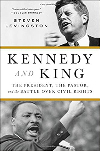 Kennedy and King by Steven Levingston