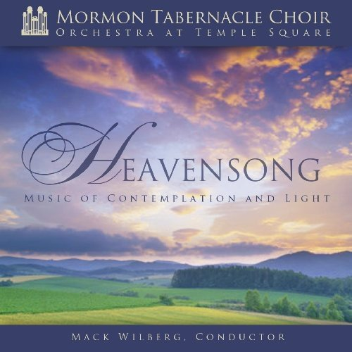 Heavensong: Music of Contemplation & Light by Mormon Tabernacle Choir