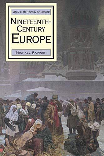 Nineteenth-Century Europe (Macmillan History of Europe)