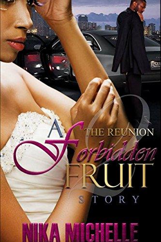 The Reunion: A Forbidden Fruit Story 2 (Finale) ()