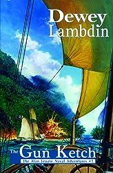 The Gun Ketch (Alan Lewrie Naval Adventures Book 5)