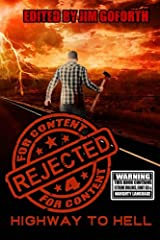 Rejected for Content 4: Highway to Hell (Volume 4) Paperback