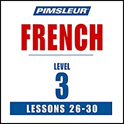 French Level 3, Lessons 26-30
