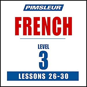 French Level 3, Lessons 26-30 Speech