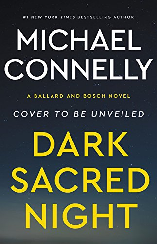 Product picture for Dark Sacred Night (A Bosch and Ballard Novel) by Michael Connelly