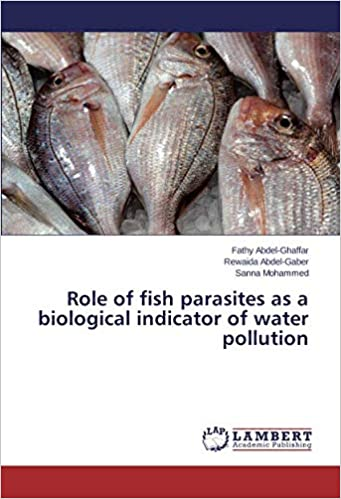 Fish Parasites >> Role Of Fish Parasites As A Biological Indicator Of Water