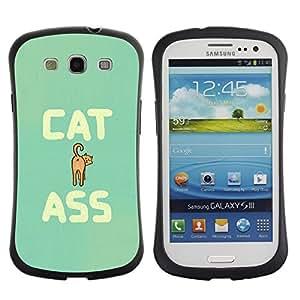 All-Round híbrido de goma duro caso cubierta protectora Accesorio Generación-I BY RAYDREAMMM - Samsung Galaxy S3 I9300 - Cat Ass Funny Quote Animal Art Pet Feline