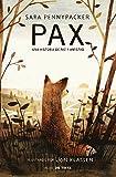 Pax. Una historia de paz y amistad / Pax. (Spanish Edition)