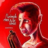 poniendo cara a las ideas 2007 2017 personajes volume 1 spanish edition