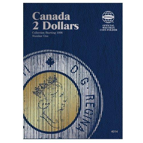 Canadian Two Dollar Folder #1, Starting 1996 by Whitman Publishing (2014-03-11)
