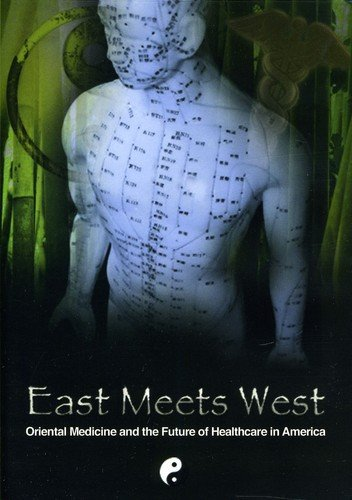 - East Meets West: Oriental Medicine & The Future of