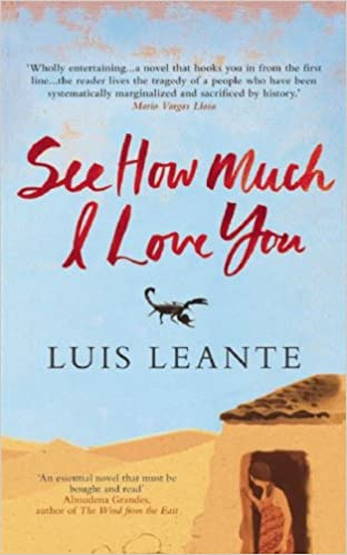 Amazoncom See How Much I Love You 9780714531540 Luis Leante