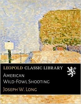 Book American Wild-Fowl Shooting