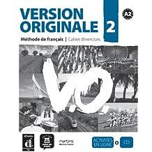 Version Originale 2. Méthode Français - Cahier D'Exercices