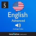 Learn English - Level 5: Advanced English, Volume 1: Lessons 1-50: Advanced English #3 |  Innovative Language Learning