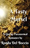 A Tasty Morsel: A Humorous New Adult Paranormal Romance