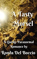 A Tasty Morsel: A Humorous Paranormal Romance