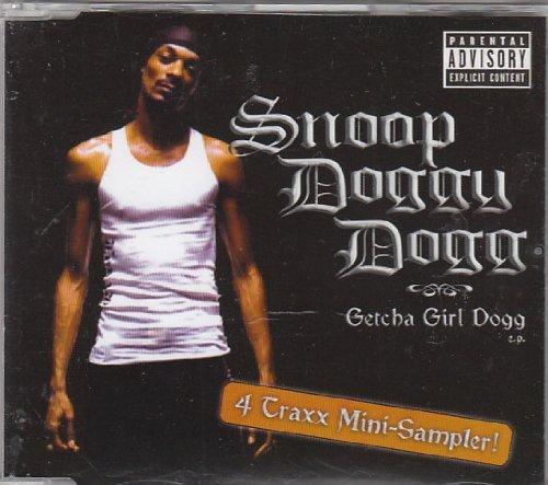 Snoop Dogg - Getcha Girl Dogg By Snoop Doggy Dogg - Zortam Music