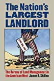 The Nation's Largest Landlord, James R. Skillen, 0700618953