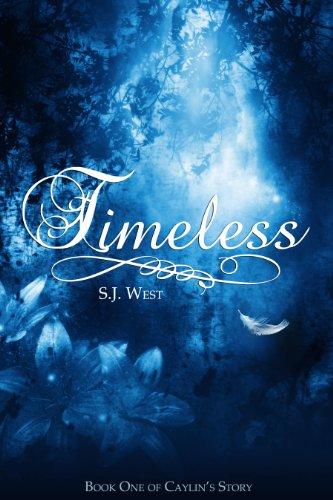 Timeless (Book One, Caylin's Story: A Watcher Duology): Watcher Series #3