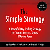 by Markus Heitkoetter (Author), Mark Hodge (Author), Mike Norgaard (Narrator), Rockwell Trading Services LLC (Publisher) (295)  Buy new: $6.95$5.95