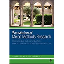 Foundations of Mixed Methods Research: Integrating Quantitative and Qualitative Techniques in the Social and Behavioral Sciences