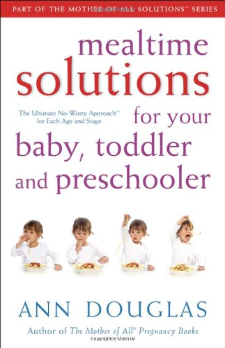 Mealtime Solutions Your Toddler Preschooler product image