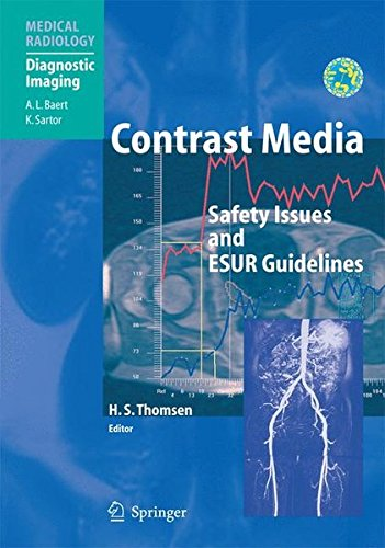 Contrast Media: Safety Issues and ESUR Guidelines (Medical Radiology)
