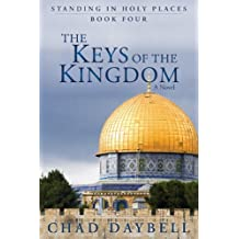 Keys of the Kingdom (Standing in Holy Places Book 4)