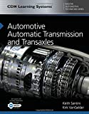 Automotive Automatic Transmission and Transaxles: CDX Master Automotive Technician Series (CDX Learning Systems Master Automotive Technician)