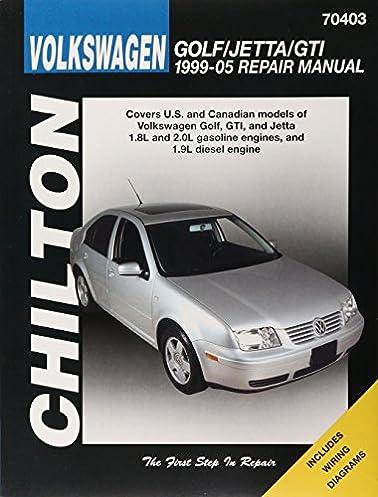 volkswagen golf jetta gti 1999 2005 repair manual chilton s total rh amazon com Volkswagen Jetta Manual Online Volkswagen Jetta Parts Diagram