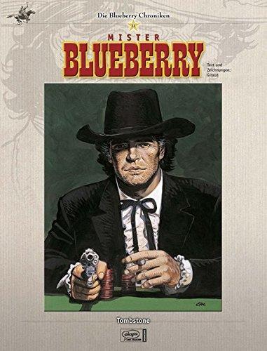 Blueberry Chroniken 11: Tombstone Gebundenes Buch – 10. November 2008 Jean Giraud Egmont Comic Collection 377043191X Comic / Graphic Novel