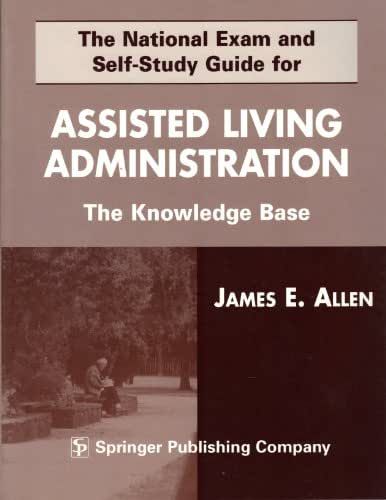 The National Exam and Self-Study Guide for Assisted--Living